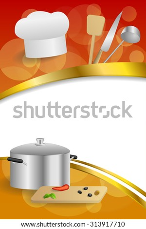Background abstract red cooking white hat saucepan soup ladle knife paddle kitchen pepper olives gold ribbon vertical frame illustration vector - stock vector