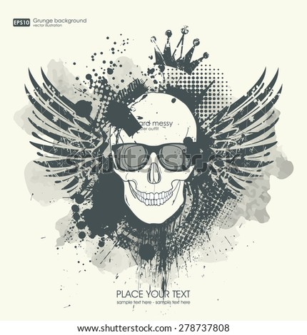 Background for poster in grunge style with skull crown. Grunge print for t-shirt.  Abstract Texture background.  - stock vector