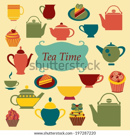 Background of Tea Time , Tea cups, pots  and  of Cupcakes Dessert- Illustration