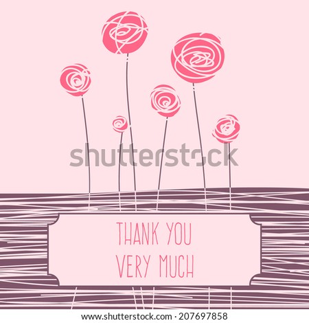 Background, with abstract flowers. Template card, with text. Thank you very much. Design elements, for poster, flyer, brochure, card. Easy to edit. Vector illustration - EPS10. - stock vector