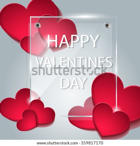Background with an inscription on the day of lovers. Background with hearts. The glass plate. Happy Valentine's day. Template for greeting card. Vector red hearts on a white background with a frame. - stock vector