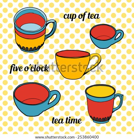 Background with cups and text. Tea time card. - stock vector