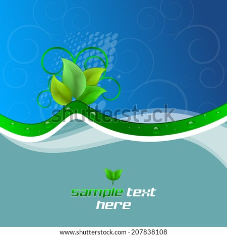 Background with ecological theme, green leaves and water drops/design with place for your content/vector illustration