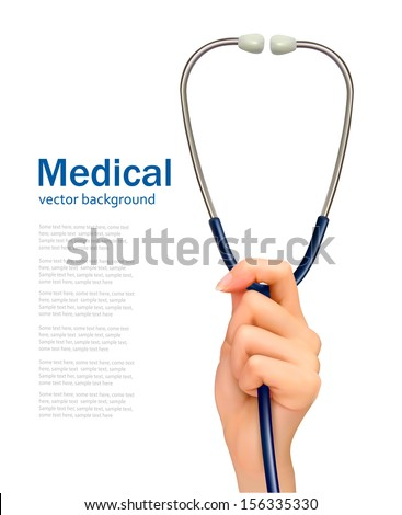 Background with hand holding a stethoscope. Vector. - stock vector