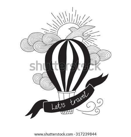 Background with hot air balloon and motivational quotes, Let's travel. - stock vector