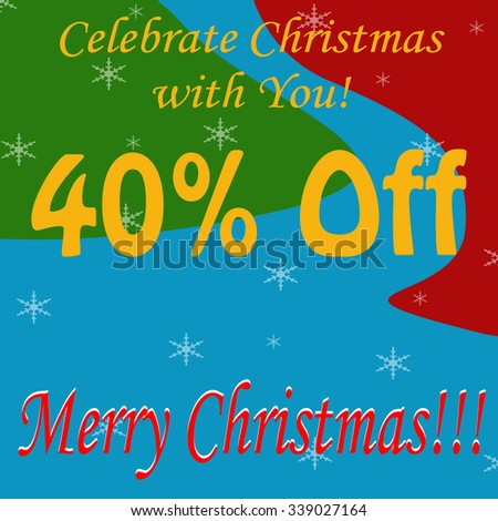Background with text Merry Christmas-40% Off,vector illustration - stock vector