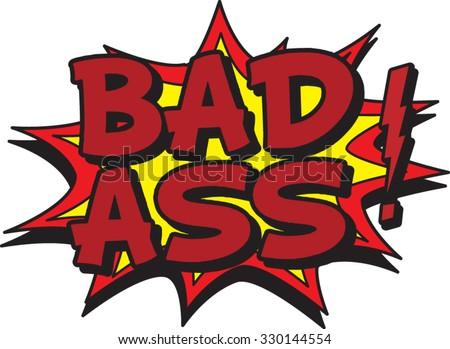 bad ass - stock vector