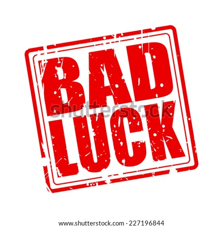 Bad Luck Stock Images Royalty Free Images Vectors