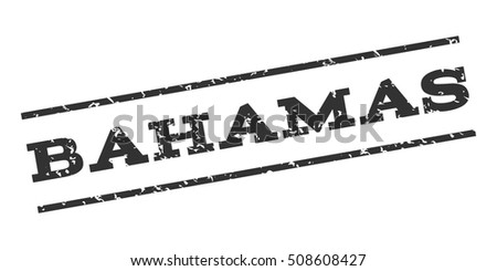 Bahamas watermark stamp. Text caption between parallel lines with grunge design style. Rubber seal stamp with dirty texture. Vector gray color ink imprint on a white background.