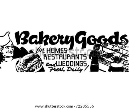 Bakery Goods - Retro Ad Art Banner - stock vector