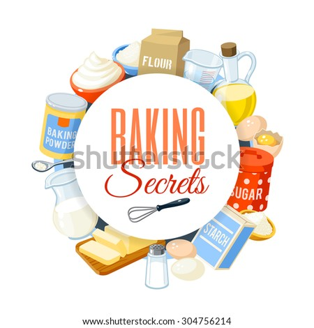 Baking label with flour, eggs, oil, water, butter, starch, salt, whipped cream, baking powder, milk, sugar. Vector illustration, isolated on white, eps 10. - stock vector
