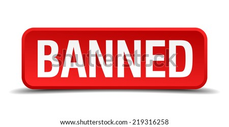 banned red three-dimensional square button isolated on white background - stock vector