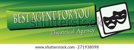Banner Theatre Agency. The best agency for employment actors. Vector illustration.