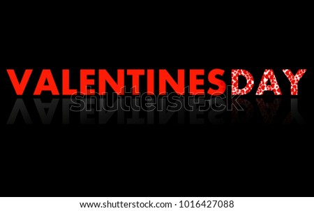 Banner with Valentine's day text in mirror reflection on black background. Vector illustration. Eps 10