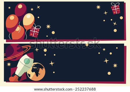 Banners with balloons, presents, rocket ship and planets, vector illustration - stock vector