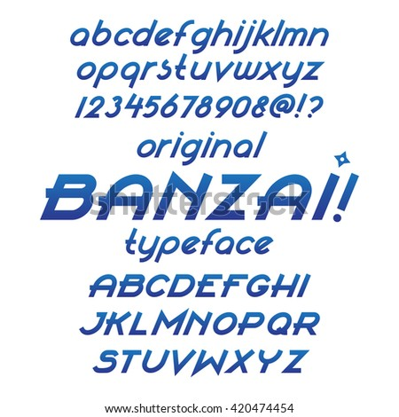 Banzai typeface alphabet font. Custom italic letters. Blue gradient color letters, numbers and symbols. Flat calligraphic feather style. Vector sans-serif alphabet - stock vector