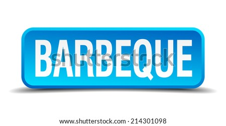 barbeque blue 3d realistic square isolated button - stock vector