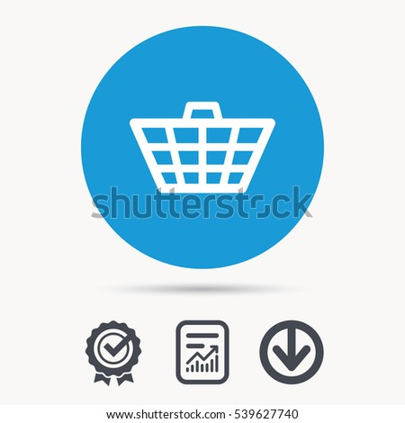 Basket icon. Shopping cart symbol. Achievement check, download and report file signs. Circle button with web icon. Vector