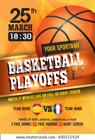 Basketball Poster with Basketball Ball. Basketball Playoff Advertising. Sport Event Announcement. Place Your Text and Emblem of Participants. Vector Illustration.  - stock vector
