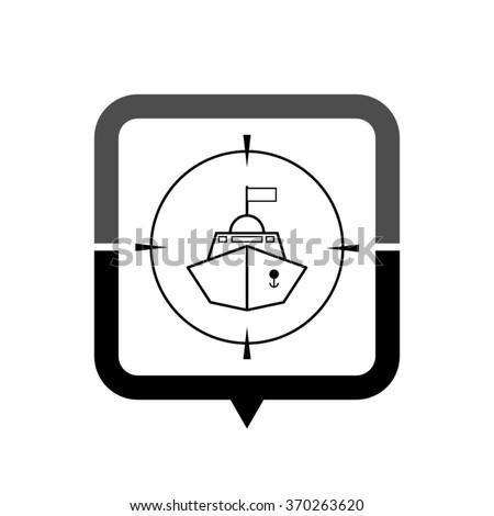 Battle ship - black vector icon; map pointer;  message bubble - stock vector
