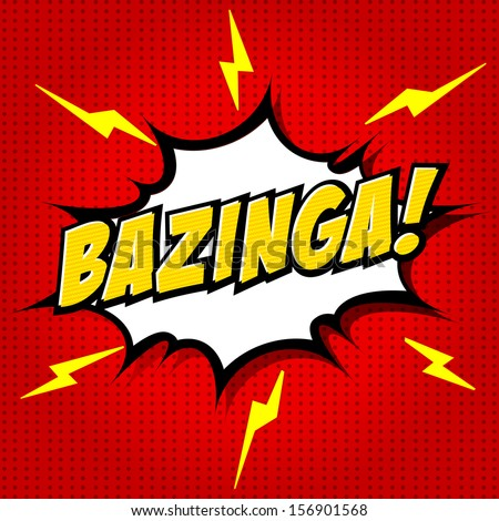Bazinga! Comic Speech Bubble, Cartoon - stock vector