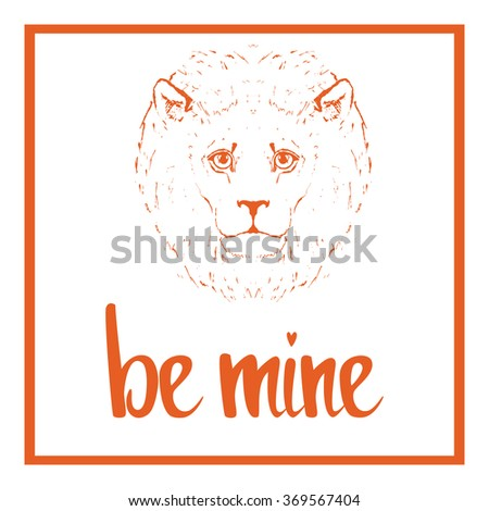 Be mine. Valentines day template. Lettering for greeting card, wedding invitation, poster and other product. Vector Illustration.