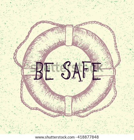 Be safe. Hand drawn lifebuoy. Tattoo design, safety symbol, graphic nautical drawing. Vector illustration in line art style. Sketch isolated on vintage background. Old engraving imitation.  - stock vector
