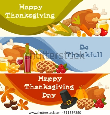 Be thankfull. Thanksgiving Day vector banners with traditional table plenty of food, roasted turkey,cornucopia with pumpkins,fruits and vegetables. Decoration for thanksgiving greeting cards
