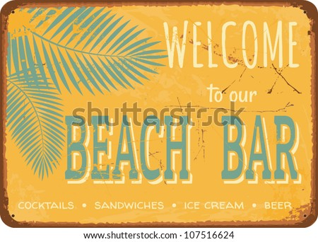 Beach bar vintage metal sign. - stock vector