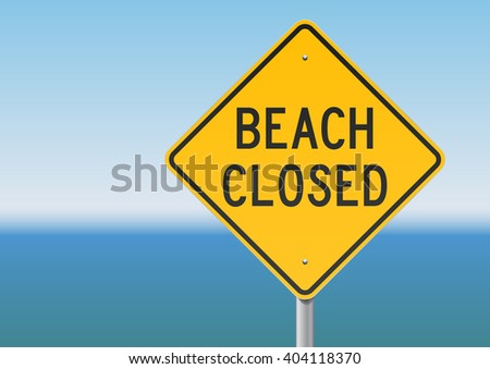 Beach Closed sign - stock vector