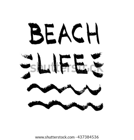 Beach Life Lettering Summer Quote Black Letters On White Background