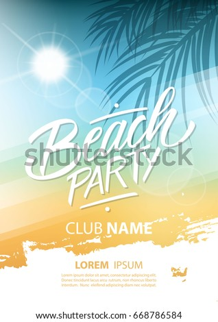 Beach party poster with hand lettering and palm leaves. Vector illustration.