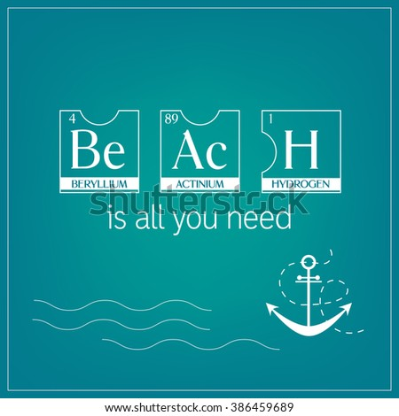 Beach word poster sign made periodic stock vector 386459689 beach word poster sign made of periodic table elements with starfish and anchor vector illustration urtaz Image collections