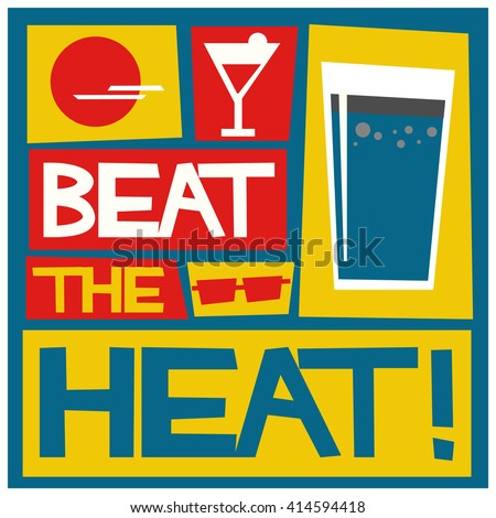 Beat The Heat (Summer Vector Illustration)