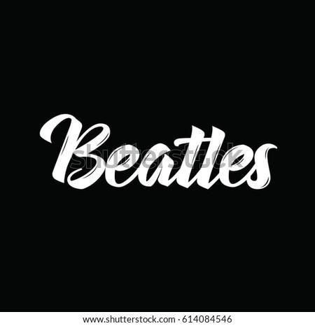 Beatles Text Design Vector Calligraphy Typography Stock Vector