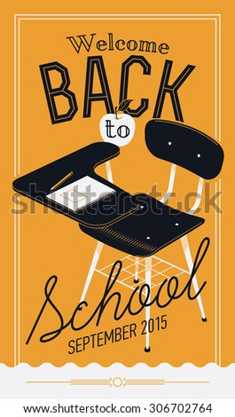 Beautiful and stylish vector 'Back to School' decorative poster design or web banner template featuring trendy lettering and old fashioned school writing desk chair with pencil and copybook - stock vector