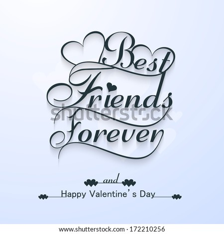 Beautiful Best Friends Forever For Happy Valentineu0027s Day Stylish Text  Design Vector