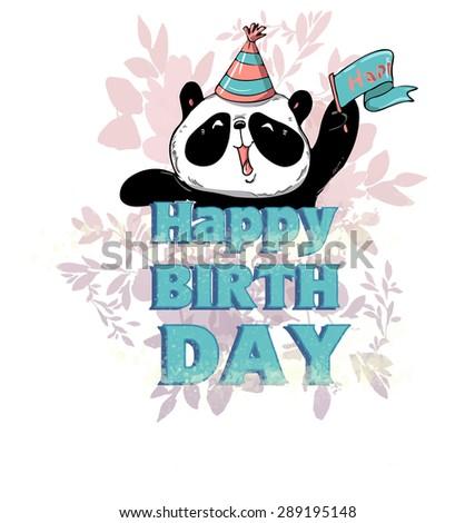 beautiful birthday card. Happy Birthday. vector illustration Panda. Flowers - stock vector