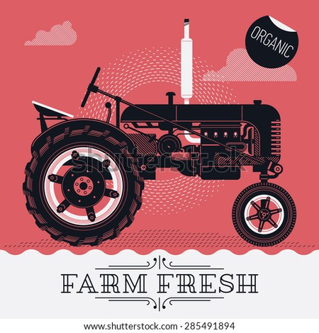 Beautiful detailed vector poster or web banner template on 'Farm Fresh' with classic retro farm field tractor. Ideal for craft and organic farming promotion and advertisement - stock vector