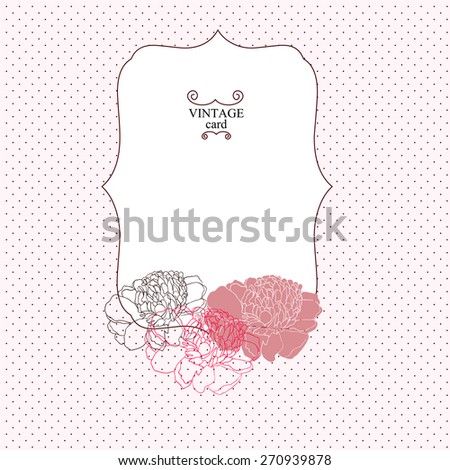 Beautiful floral Vintage frame with peonies. Bright illustration, can be used for creating card, invitation card for wedding,wallpaper and textile. eps 10 - stock vector