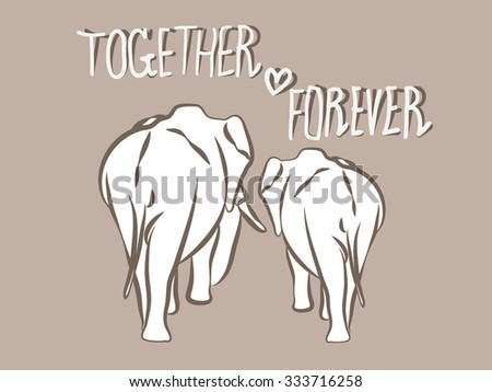beautiful free hand sketching design of love forever,couple of elephant with together forever text - stock vector