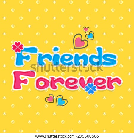 Beautiful friends forever greeting friendship day stock vector beautiful friends forever greeting for friendship day with hearts and flowers m4hsunfo