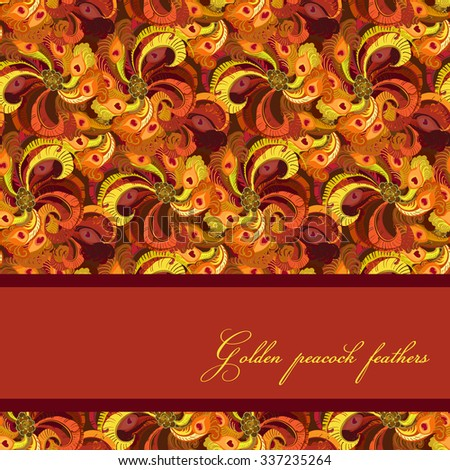 Beautiful golden orange and red peacock feathers, seamless pattern background. Text place. Vintage vector illustration. - stock vector