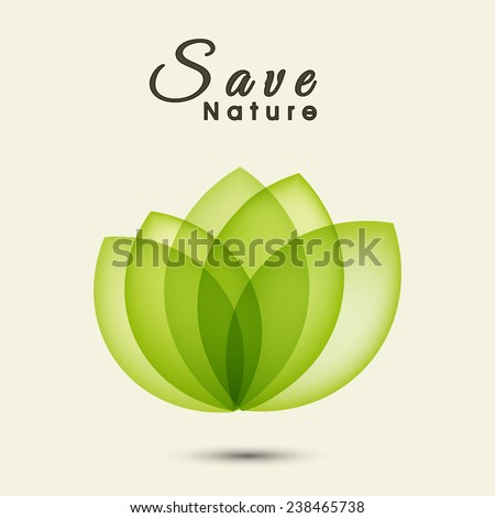 Beautiful green leaves for Save Nature concept on white background. - stock vector
