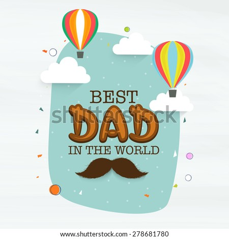 """Beautiful greeting card design with stylish text """"Best text in the World"""" and flying hot air balloons.  - stock vector"""