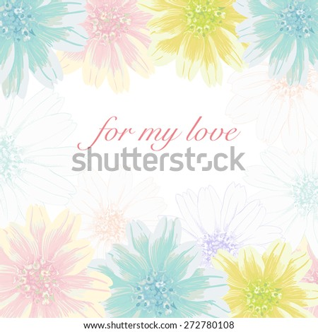 Beautiful greeting card with floral wreath. Bright illustration, can be used as creating card, invitation card for wedding,birthday and other holiday and white background. - stock vector