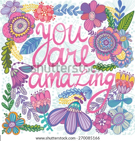 Beautiful Greeting Card You Are Amazing Bright Illustration Can Be Used As Creating