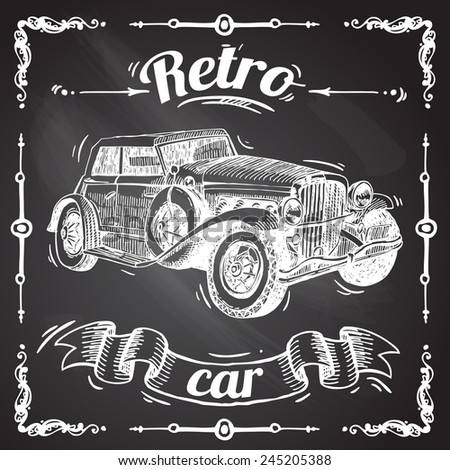 beautiful hand- drawn illustration retro car sketch on the chalkboard - stock vector