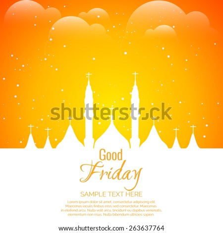 Beautiful illustration of Good Friday with nice church in a sparkling orange colour cloudy sky. - stock vector