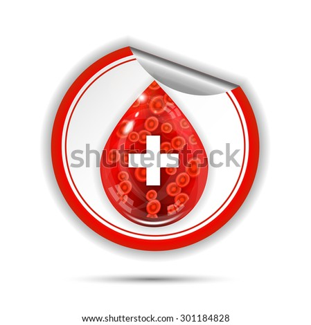 Beautiful, isolated label, sticker with red, glossy drop with blood cells and white cross, white background - stock vector